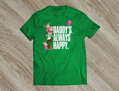 Daddy's Always Happy